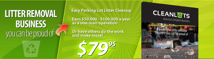 Litter Removal Business you can be proud of.